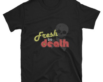 Fresh To Death Vintage T Shirt