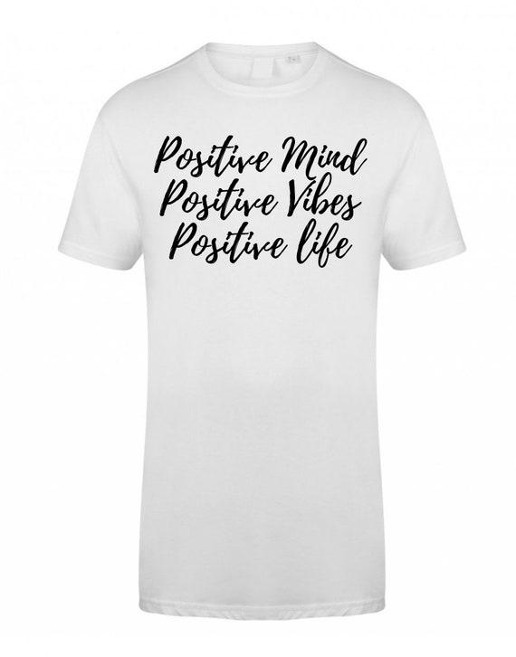 633868de18c Positive Vibes Printed Quote T Shirt Positive Prints Quote