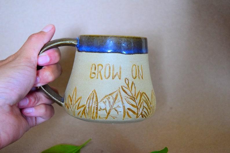 Grow On Mug