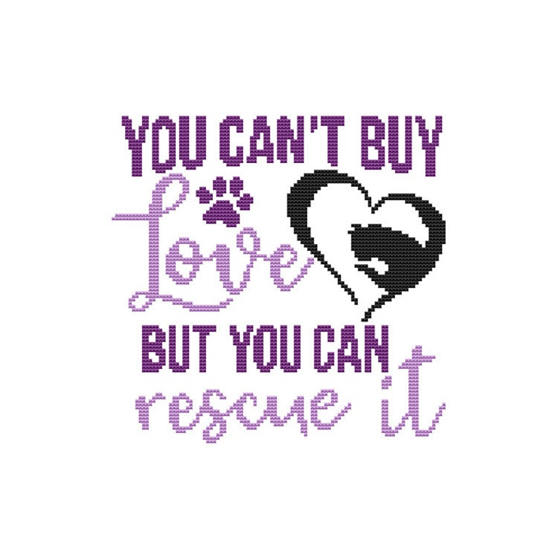 You Can't Buy Love But You Can Rescue It  Cat Saying  image 0