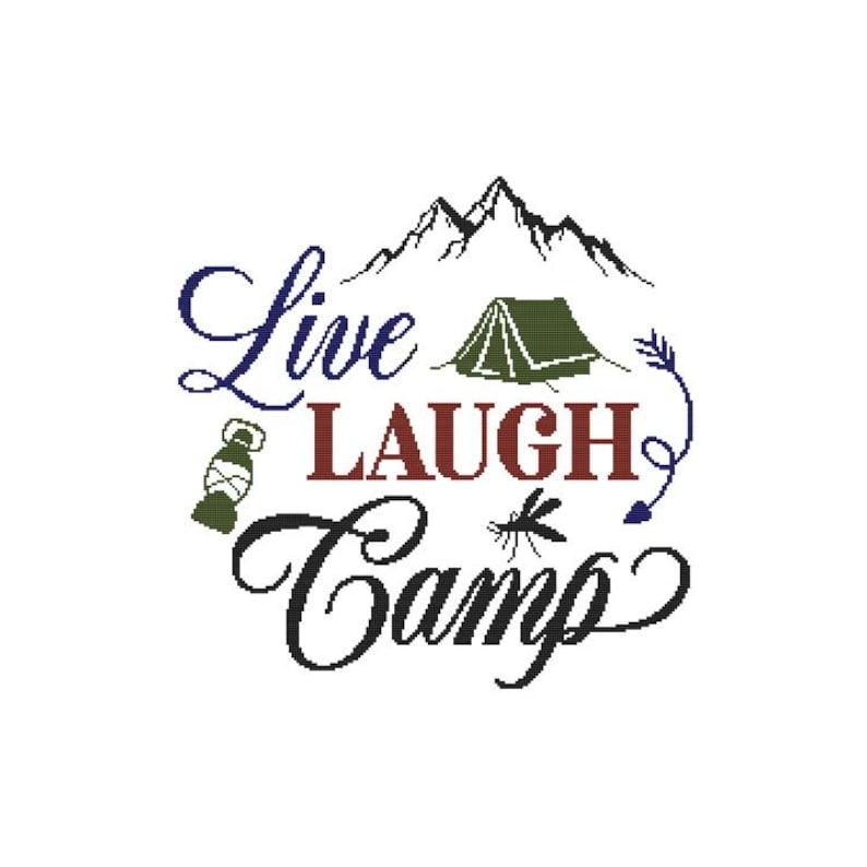 Live Laugh Camp  Saying  Counted Cross Stitch PDF Pattern image 0