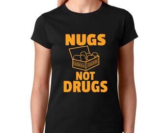00b704395e2 Nugs Not Drugs T-shirt