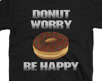 Donut Worrry Be Happy T-Shirt