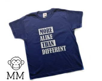 More Alike Than Different Kids Tshirt Down's Syndrome Avaiable in ages 2 - 13, 13 colours