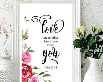 Love one another as I have loved you Christian Inspirational quote wall hanging Bible verse John 13:34 Instant Download Motivational Quote