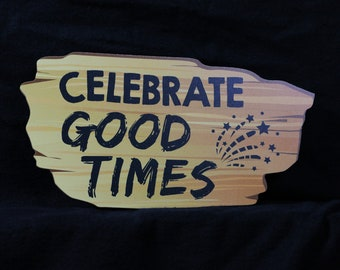 Celebrate Good Times Western Wood Photo Booth Prop - PVC Durable