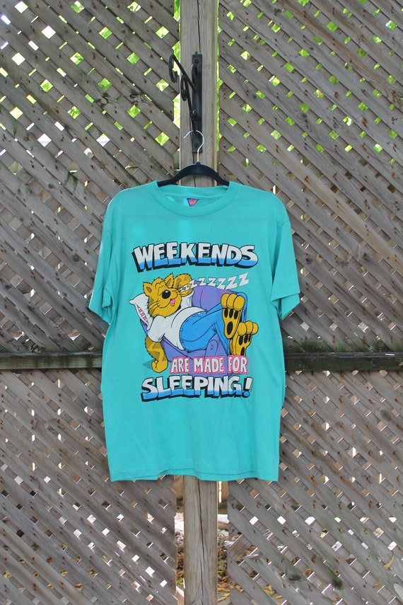 Weekends Are Made For Sleeping / Vintage Graphic T
