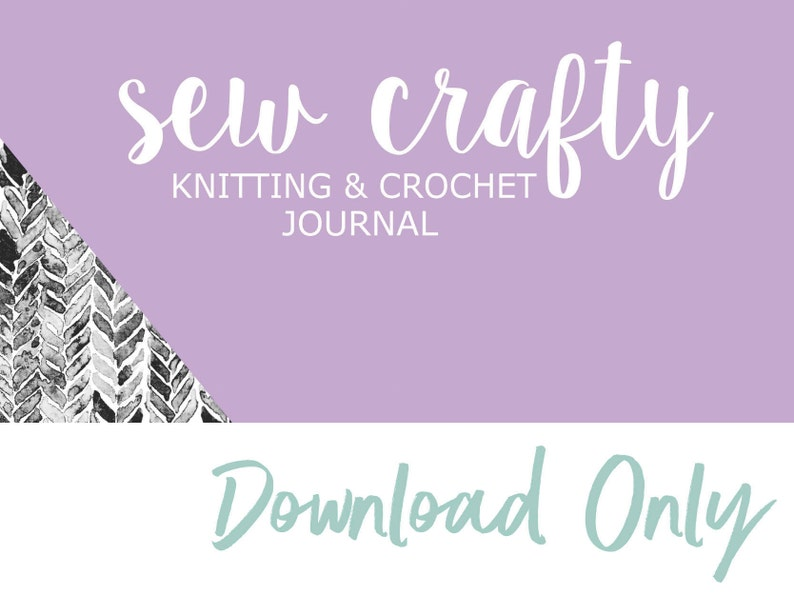 da851bcf526 Knitting Journal Crochet Journal Downloadable Pages Extra