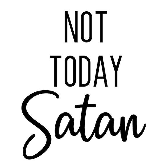 cut files arrow wreath svg Not Today Satan svg files  not today satan png boho arrow gothic art vinyl heat transfer sassy quotes