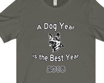 German Shepherd Year Of The Dog  T Shirt  A Dog Year Is The Best Year Starring A German Shepherd