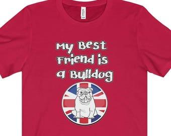 Bulldog Dog T Shirt  My Best Friend Is A English Bulldog Featuring The Union Jack