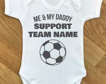 Me and My Daddy Support Manchester fan football bodysuit baby body vest
