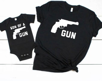 668c068c Gun/Son Of A Gun Shirt Set, Father's Day Gift Set, Parent Child Matching  shirts, Funny Family Shirts, Family Picture Shirts, Gun Shirts