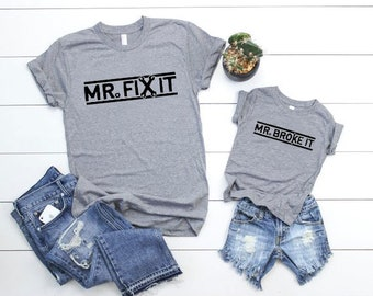 677eafaa8 Mr. Fix It/Mr. or Ms. Broke It, Father's Day Gift Set, Father Son Matching  Shirts, Dad and Son, Daddy Daughter Matching Shirts