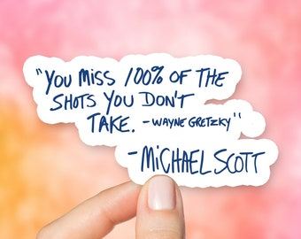 Michael Scott Quote Sticker, The Office Stickers, Dwight Schrute Sticker,  Dunder Mifflin Sticker, Michael Scott, Schrute Farms, S207