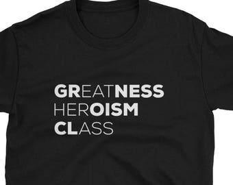 8a69c843741 Greatness Heroism Class Shirt - Eat Her Ass Shirt