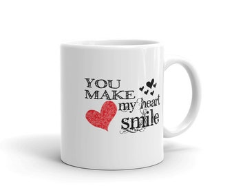 True Love Coffee Mug, You Make My Heart Smile