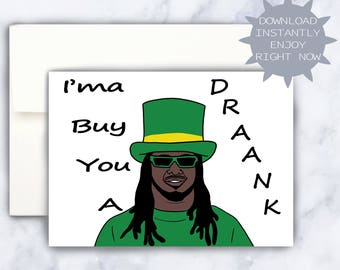ST PATRICK'S DAY card, t-pain card, st patricks day, st patrick day card, funny holiday card, funny st pattys day card, funny drinking card