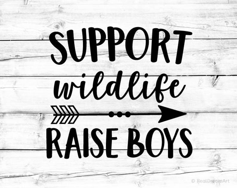 cd1663b7f80a2 Support Wildlife Raise Boys Svg Boy Mom Svg Mom Life Svg Mama Svg Mom of  Boys Svg Arrow Svg Cut Files for Cricut Svg for Silhouette Png