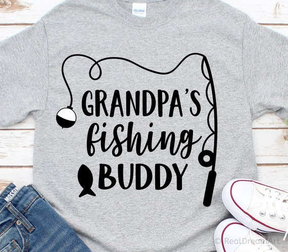Download Grandpas Fishing Buddy Svg Fishing Svg Funny Kids Svg Etsy
