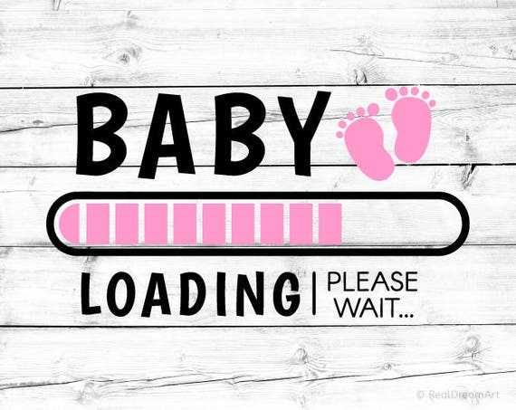 baby loading svg its a girl pregnancy announcement svg etsy