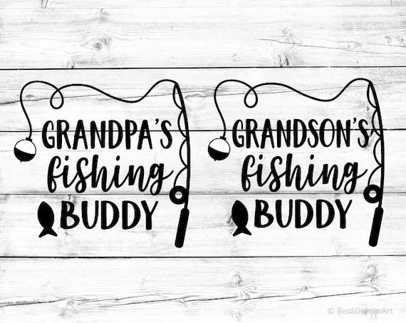 Download Grandpas Fishing Buddy Svg Grandsons Fishing Buddy Svg Etsy