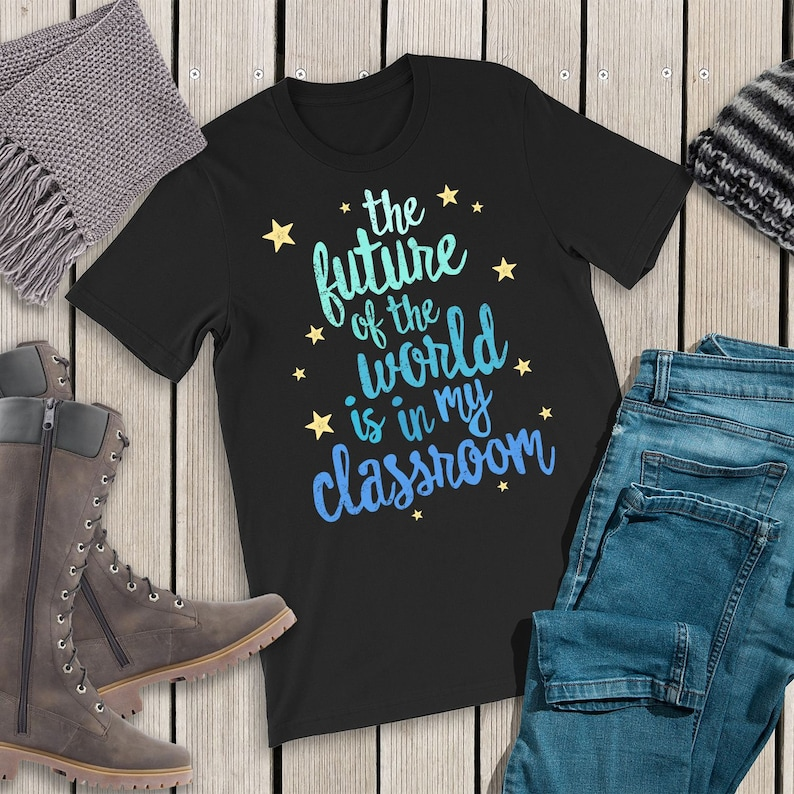 The Future Of The World Is My Classroom Shirt Teacher Gift image 0
