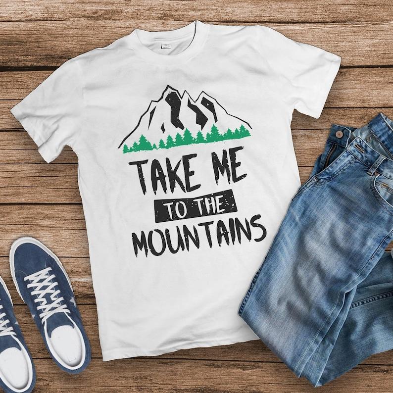 Take Me To The Mountains Shirt Mens Mountain Shirt Funny image 0