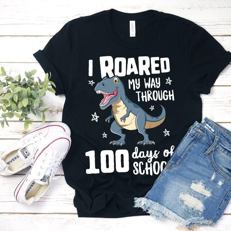 I Roared My Way Through 100 Days Of School Shirt Girl School image 0