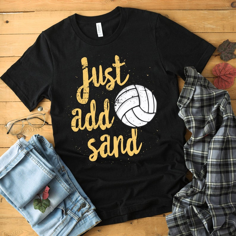 266cd43d5 Just Add Sand Shirt Volleyball Coach Volleyball Life | Etsy