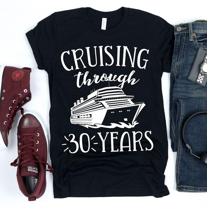 Cruising Through 30 Year / T-Shirt / Tank Top / Hoodie / Happy image 0