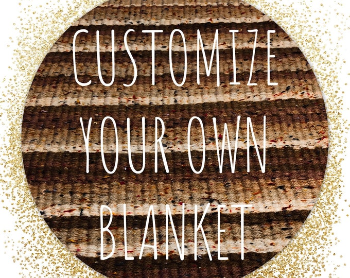 Customize Your Own Handmade Blanket