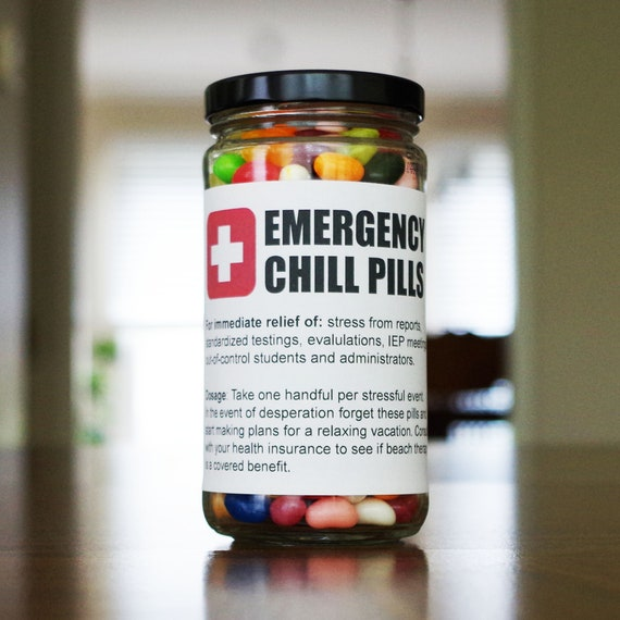 photograph relating to Printable Chill Pill Label known as Amusing Instructor Reward Crisis Chill Supplements Label - Electronic Printable PDF - Very affordable Unique Ed SPED Trainer Appreciation Reward