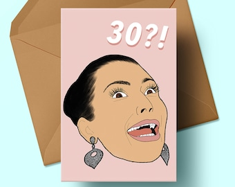 30th Birthday Card | Kim Kardashian Inspired | Kim K Shocked Face | Thirty | Happy Birthday | Greeting Card | KUWTK | Kardashians | Bday