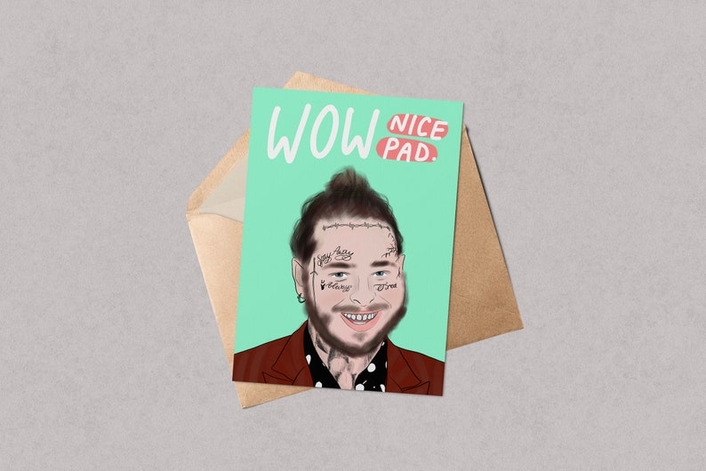 Funny New Home Card   Post Malone Moving In Card   Pop Culture illustration    Music   Cartoon   New House   Celebrity pun card   Punny