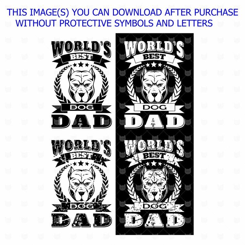 World S Best Dog Dad Svg Dog Dad Cut File Distressed Etsy