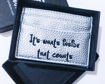 It's what's inside that counts Silver Leather Card Holder