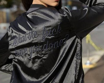 what the f*ck have you done? embroidered baseball bomber jacket
