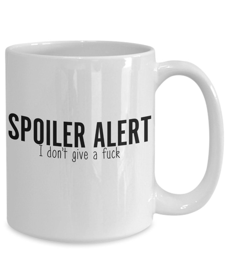 I For Friends Joke Gift Coffee Sarcastic Funny Spoiler Coworkers Don't Alert Mug Fuck Idea Fathers And Mothers A Give CxoedBr
