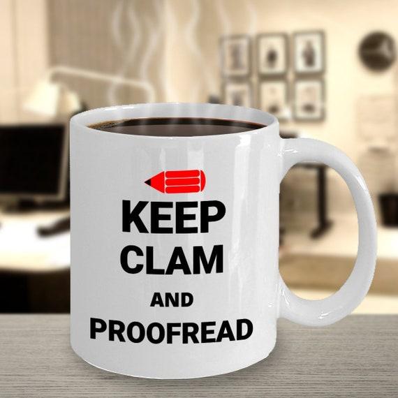 Keep Calm And Proofread Mug Editor Gift Writer Gift Etsy
