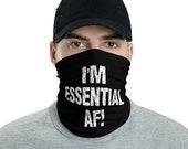 I'm Essential AF Neck Gaiter for First Responders