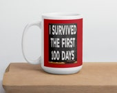 I Survived The First 100 Days Of School Chalkboard Coffee Mug