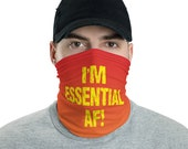 I'm Essential AF! Neck Gaiter for Essential Workers