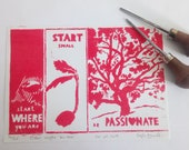 start WHERE you are -- Linogravure