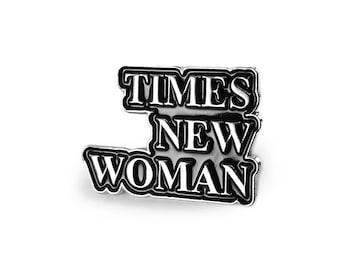 Times New Woman Silver Enamel Pin