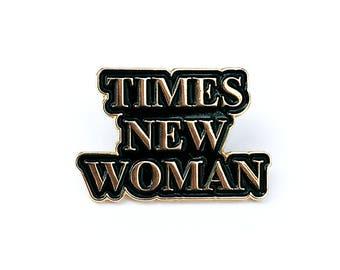 Times New Woman Gold Enamel Pin
