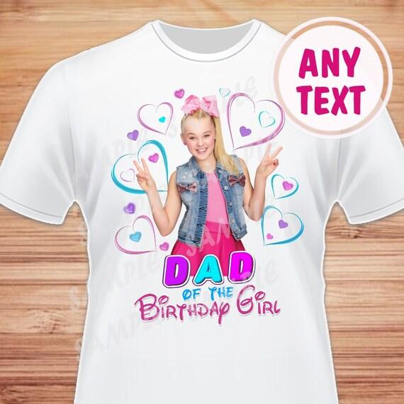 Dad Of The Birthday Girl JoJo Siwa Digital File Printable