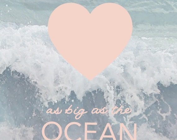 Love as Big as the Ocean