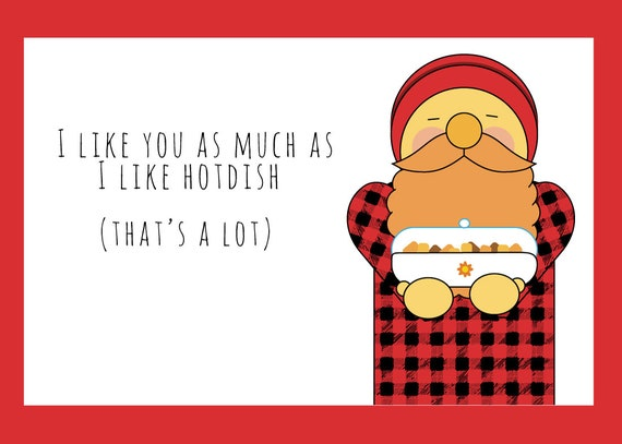 I Like You Like Hotdish Paul Bunyan Valentine's Day card print at home digital download