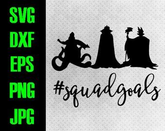 Disney Villain Squadgoals - svg, dxf, eps, png, jpg cutting files - cricut, silhouette - iron on Disneyland Ursula Maleficiant squad goals #